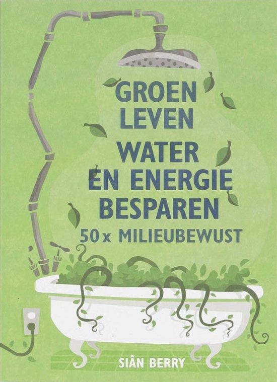 groen leven en energie besparen